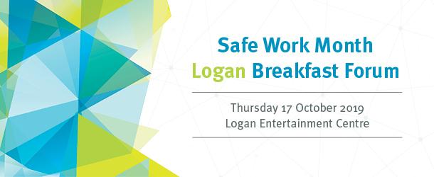 Safe Work Month Logan Breakfast Forum